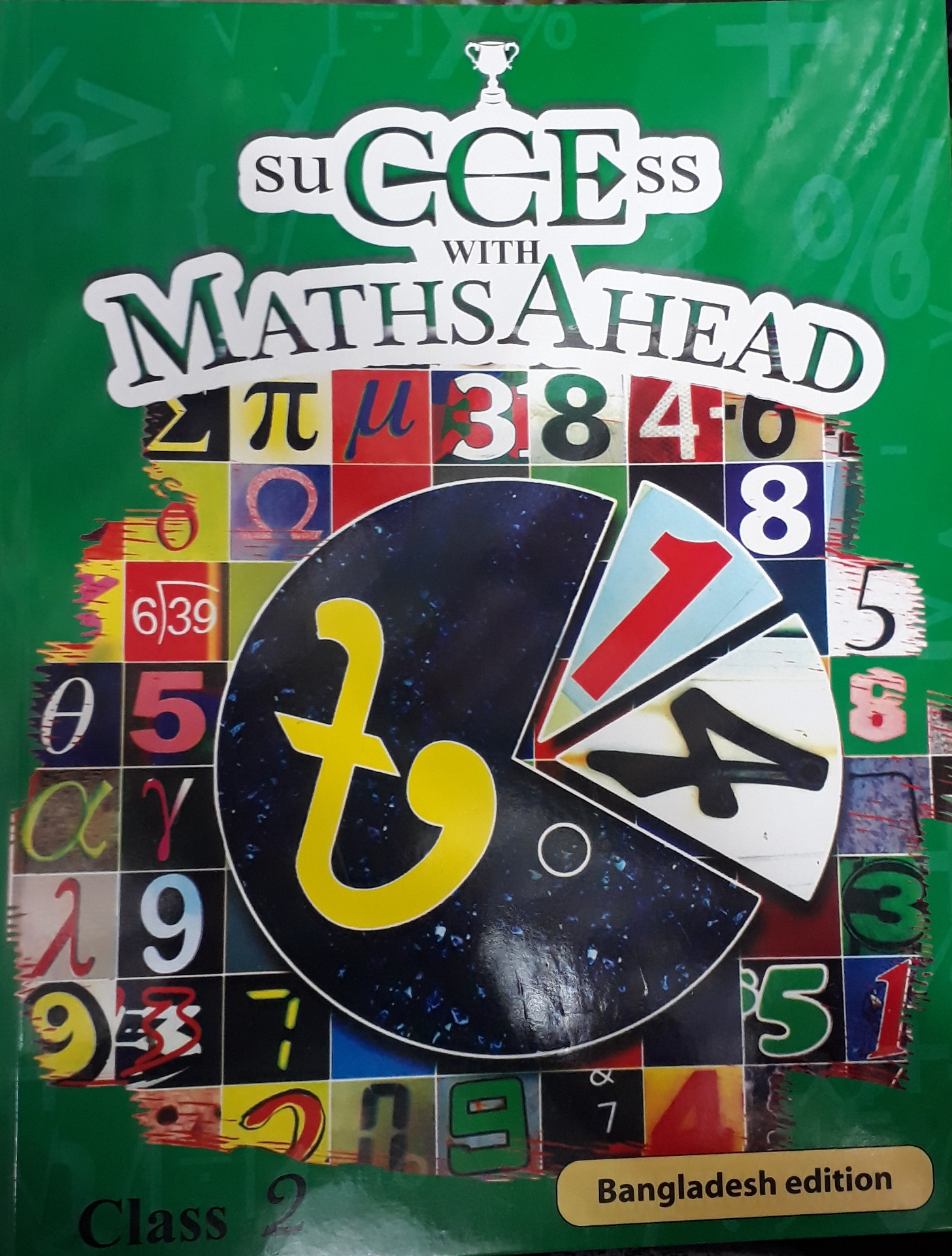 SUCCESS WITH MATHS AHEAD – 2 ( BANGLADESH EDITION )
