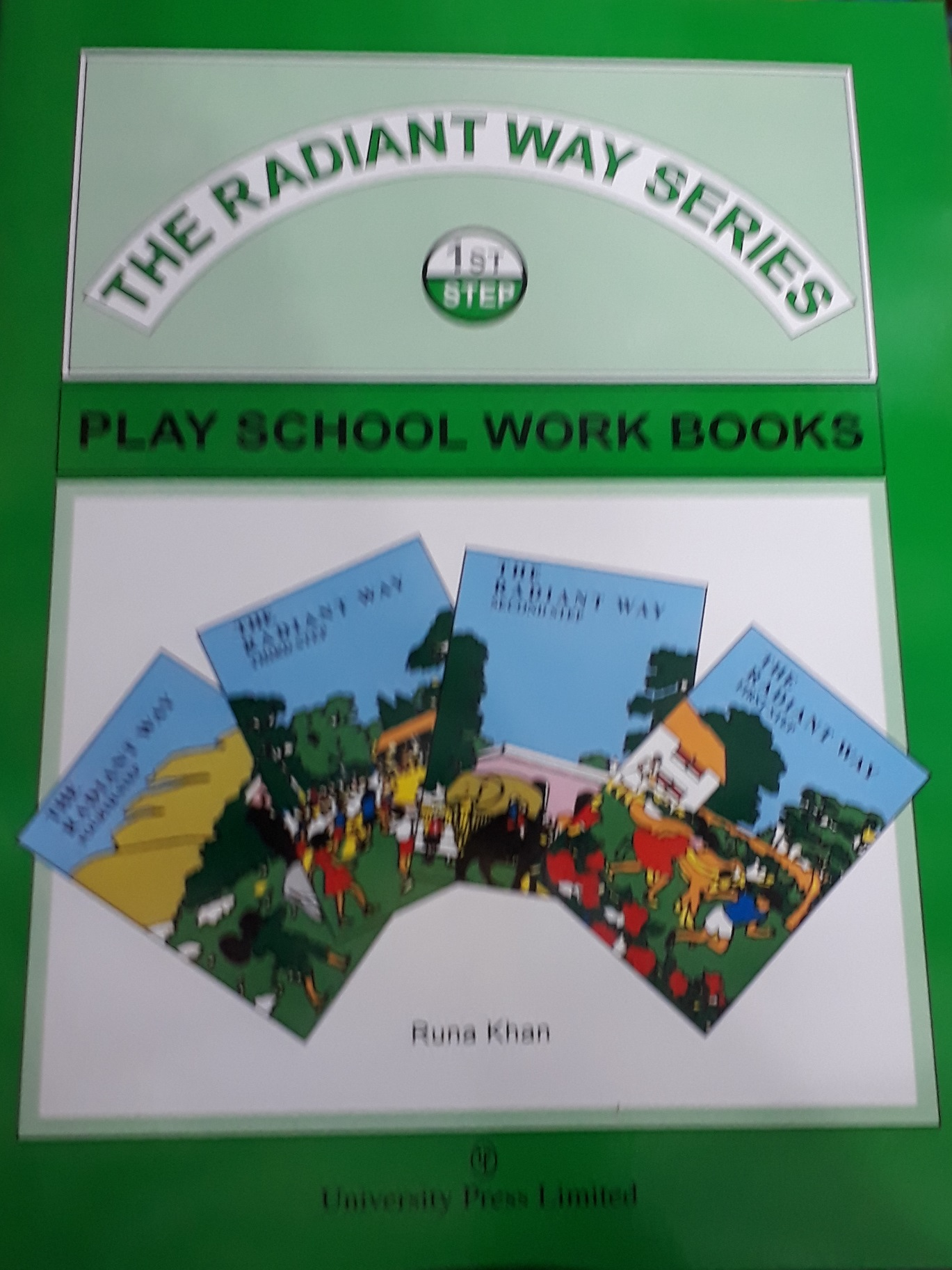 THE RADIANT WAY FIRST STEP – PLAY SCHOOL WORK BOOKS