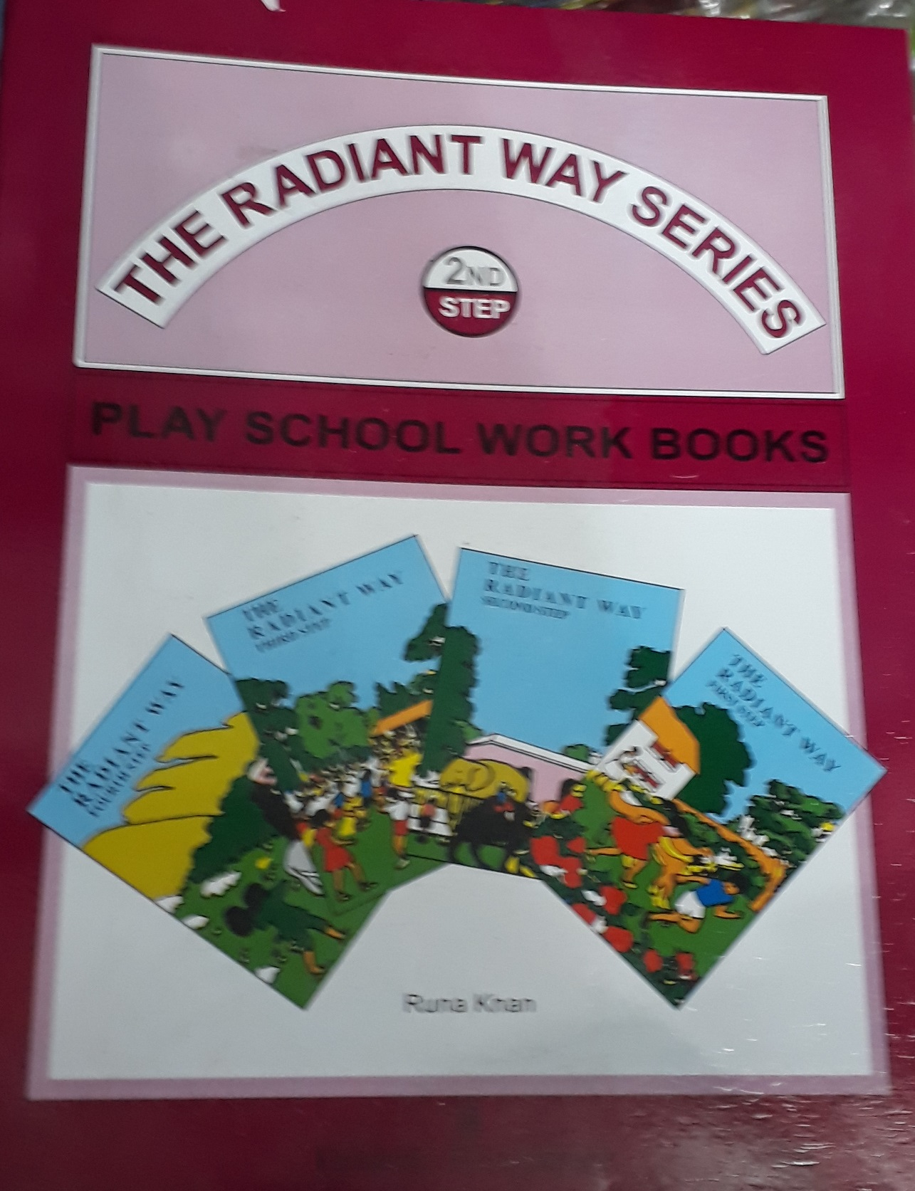 THE RADIANT WAY SECOND STEP – PLAY SCHOOL WORK BOOKS