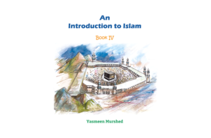 An Introduction to Islam — Book IV