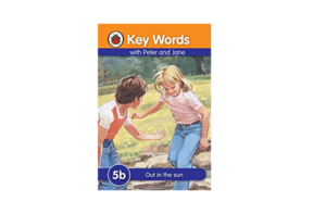Key Words with Peter and Jane- Out in the Sun – Level 5b