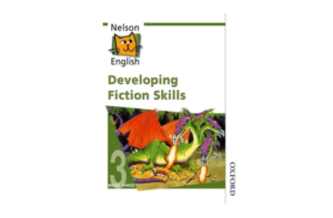 Nelson English: Book Ill: Developing Fiction Skills by John Jackman and Wendy Wren
