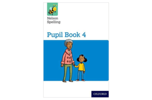 Nelson Spelling Pupil Book 4 by John Jackman