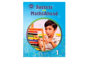 Success with Maths Ahead Book One