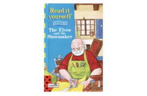 The Elves and the Shoemaker- Read It Yourself (Ladybird, Level 3)
