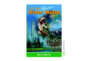 The New Wider World by David Waugh, Third Edition (Nelson)