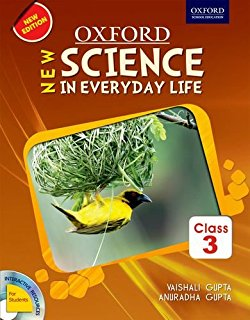 Oxford New science in Everyday Life Book-3
