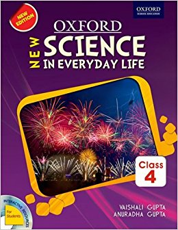 Oxford New science in Everyday Life Book-4